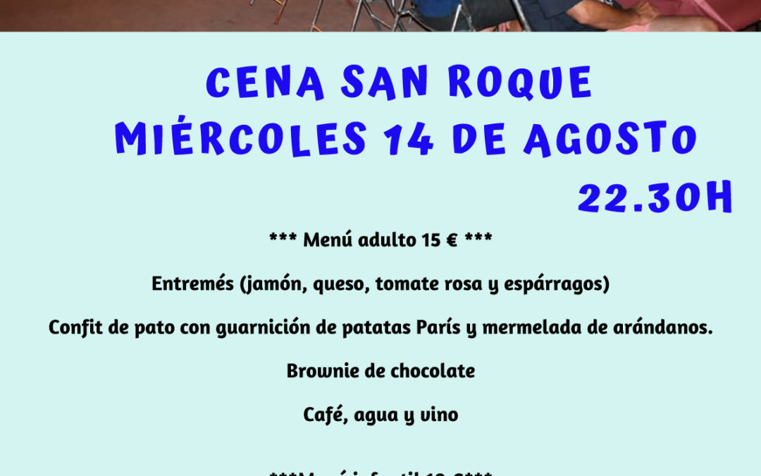 Cena San Roque – Miércoles 14 de agosto